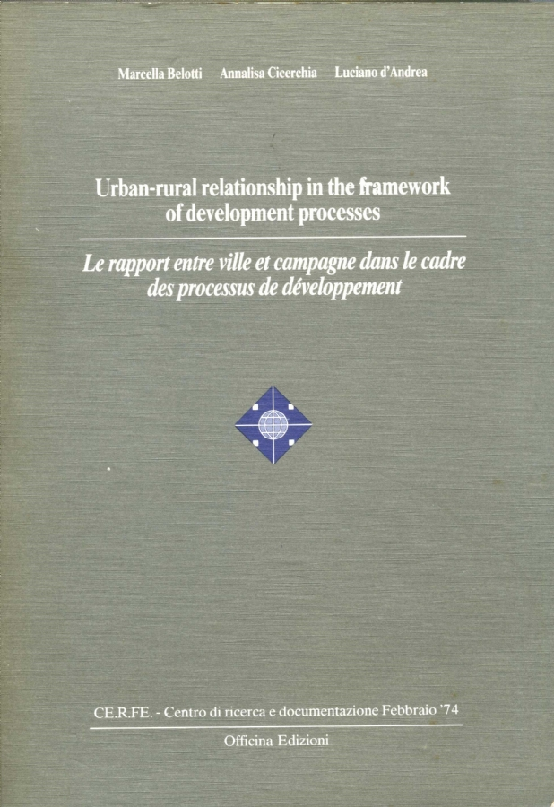 URBAN-RURAL RELATIONSHIP IN THE FRAMEWORK OF DEVELOPMENT PROCESSES